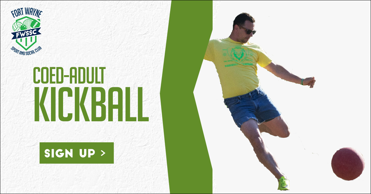 fort wayne sport and social coed adult kickball recreational league